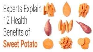 Experts Explain 12 Health Benefits of Sweet Potato