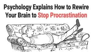 Psychologist Explains How to Beat Procrastination