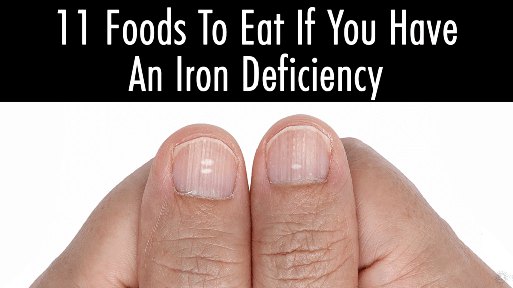 4 Early Signs Of Iron Deficiency To Never Ignore