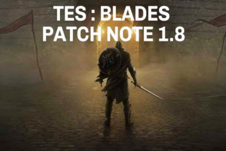 The Elder Scrolls Blades – (Patch) Note 1.8