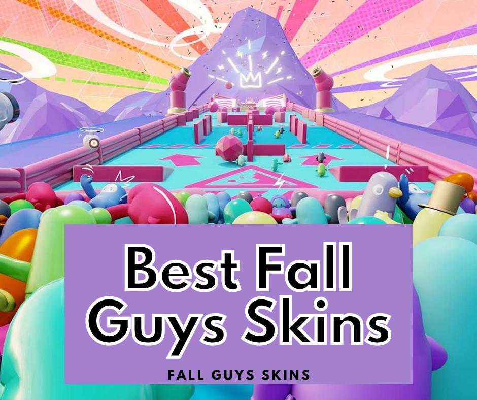 best Fall Guys skins